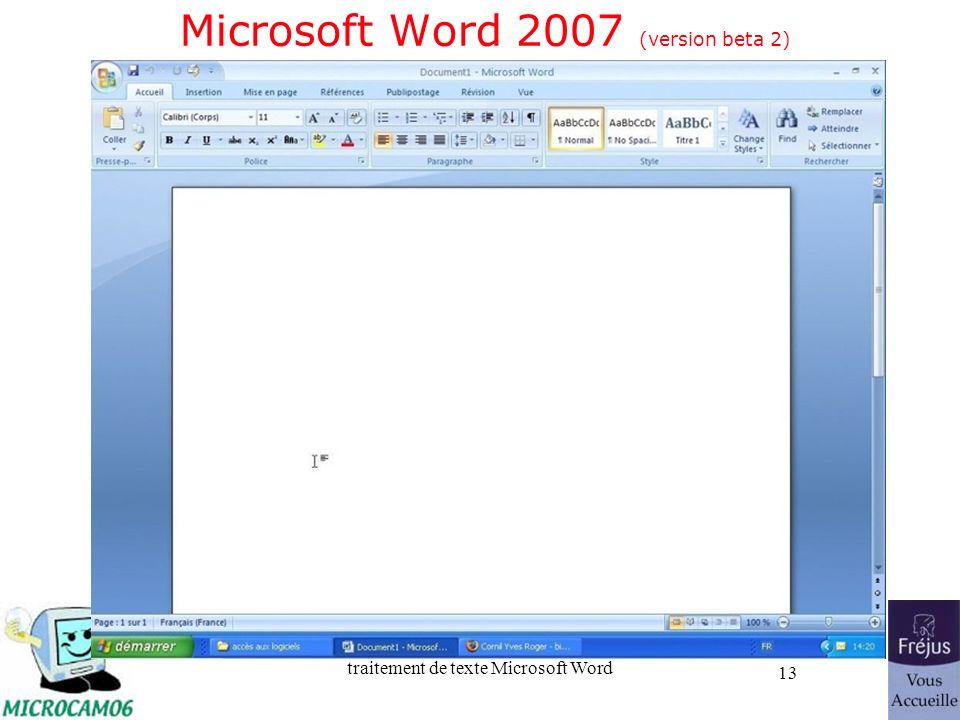 traitement de texte Microsoft Word 13 Microsoft Word 2007 (version beta 2)