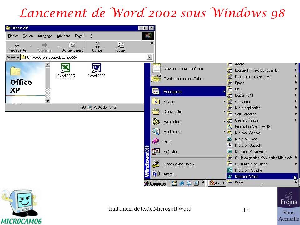 traitement de texte Microsoft Word 14 Lancement de Word 2002 sous Windows 98