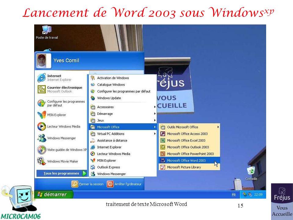 traitement de texte Microsoft Word 15 Lancement de Word 2003 sous Windows xp