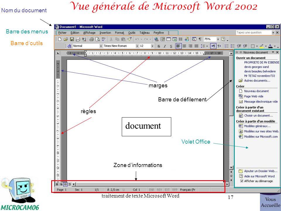 traitement de texte Microsoft Word 17 Vue générale de Microsoft Word 2002 Nom du document Barre des menus Barre doutils document marges règles Volet O