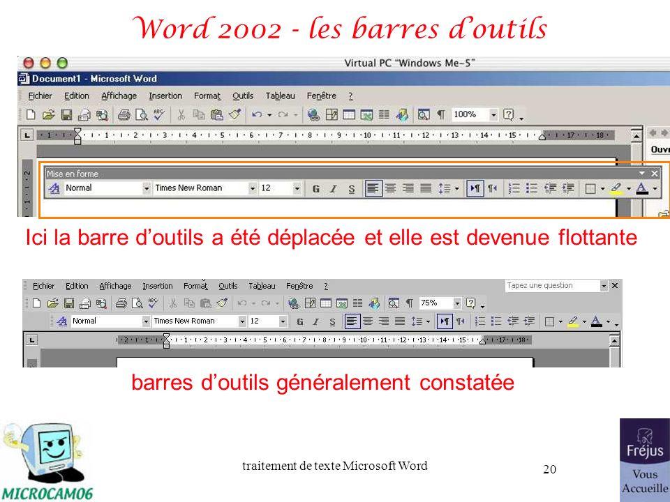 traitement de texte Microsoft Word 20 Word 2002 - les barres doutils Ici la barre doutils a été déplacée et elle est devenue flottante barres doutils