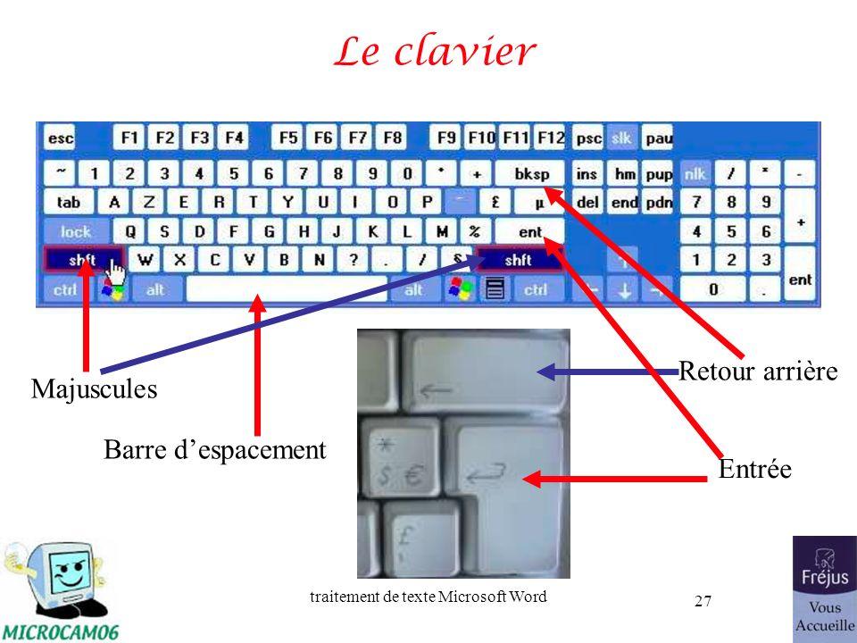 traitement de texte Microsoft Word 27 Le clavier Majuscules Barre despacement Retour arrière Entrée