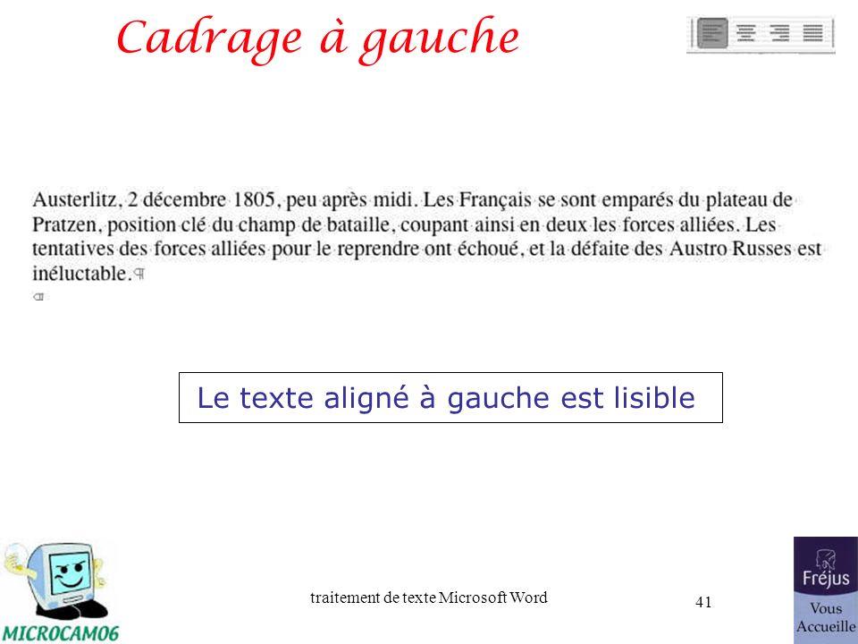 traitement de texte Microsoft Word 41 Cadrage à gauche Le texte aligné à gauche est lisible