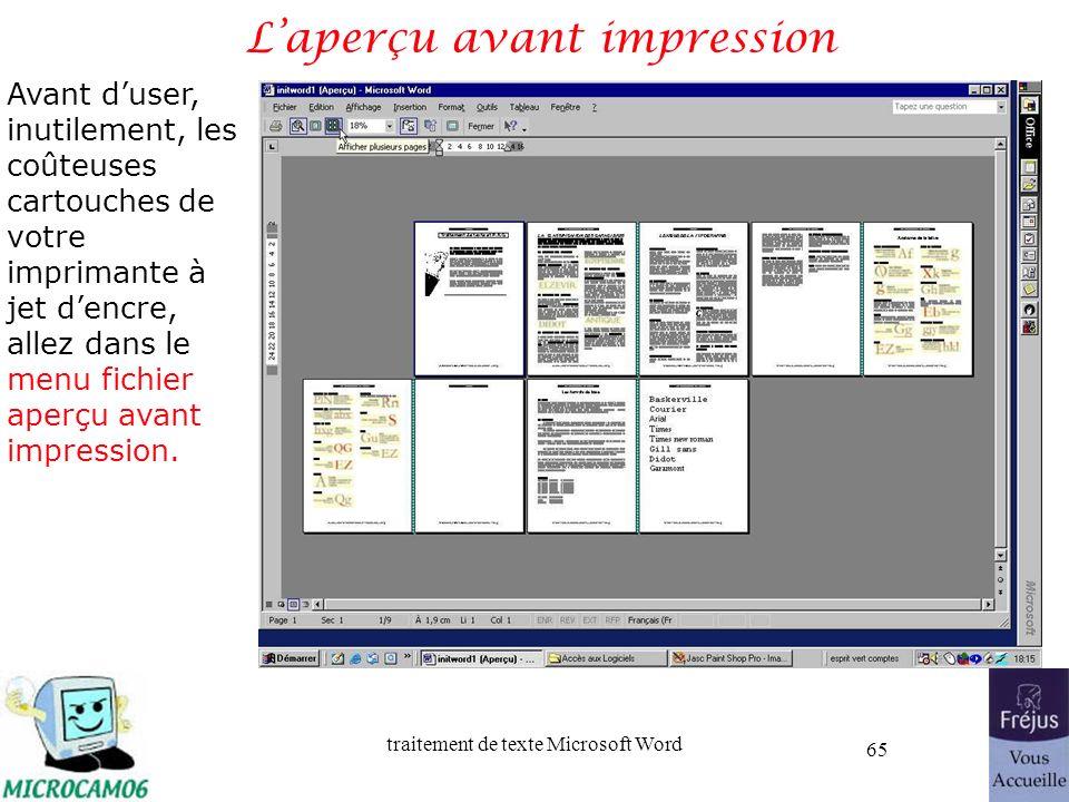 traitement de texte Microsoft Word 65 Laperçu avant impression Avant duser, inutilement, les coûteuses cartouches de votre imprimante à jet dencre, al