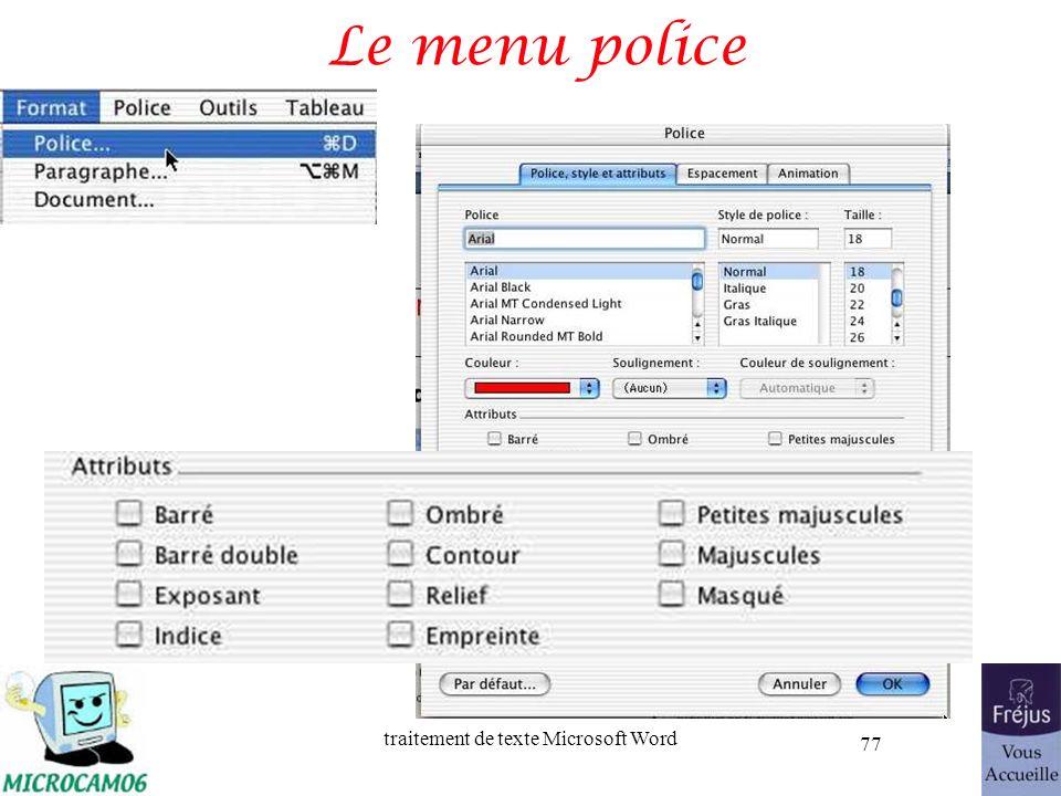 traitement de texte Microsoft Word 77 Le menu police