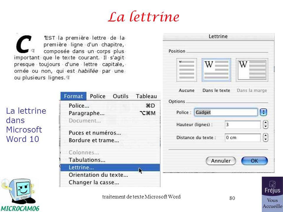 traitement de texte Microsoft Word 80 La lettrine La lettrine dans Microsoft Word 10