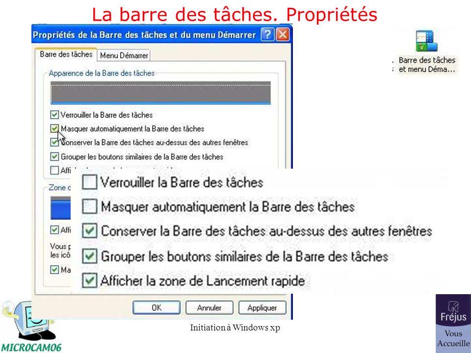Initiation à Windows xp La barre des tâches. Propriétés
