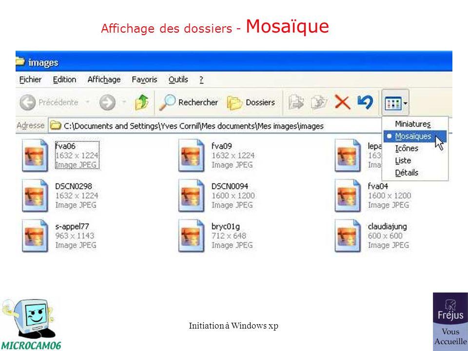 Initiation à Windows xp Affichage des dossiers - Mosaïque