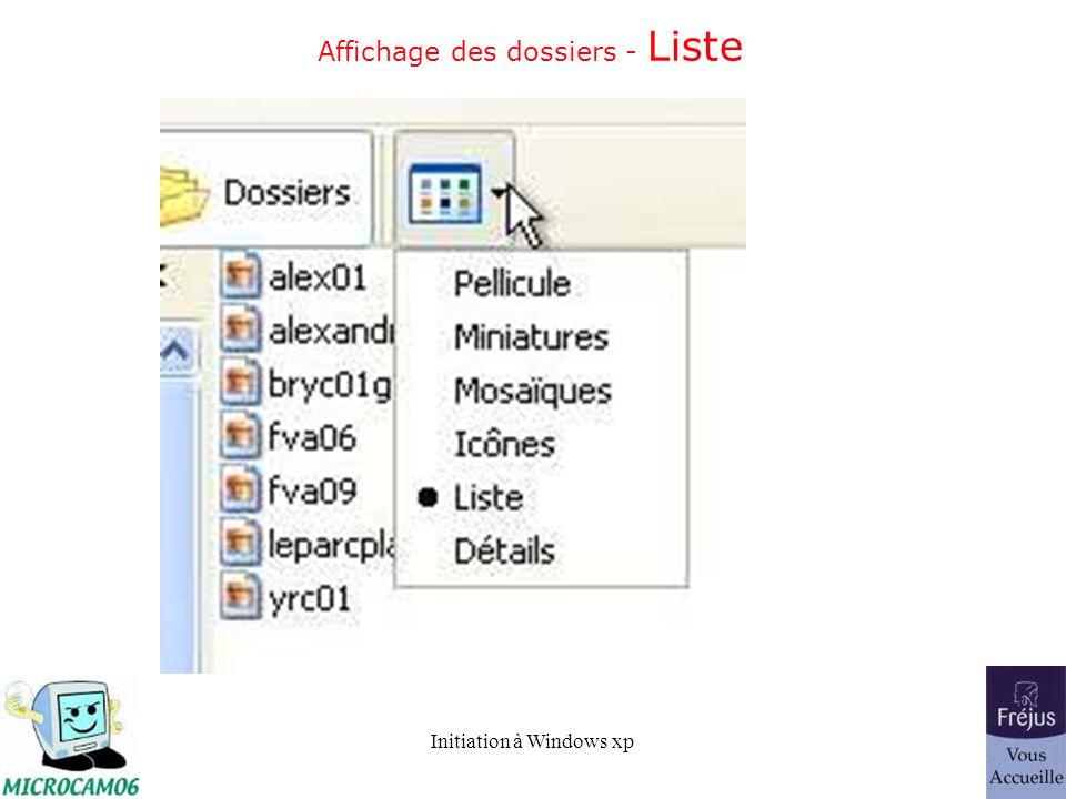 Initiation à Windows xp Affichage des dossiers - Liste