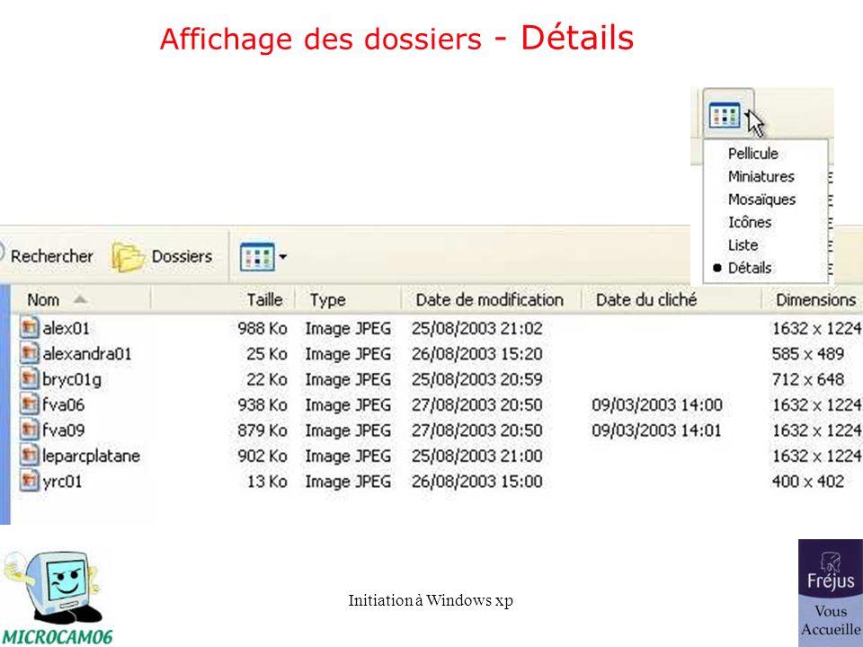 Initiation à Windows xp Affichage des dossiers - Détails