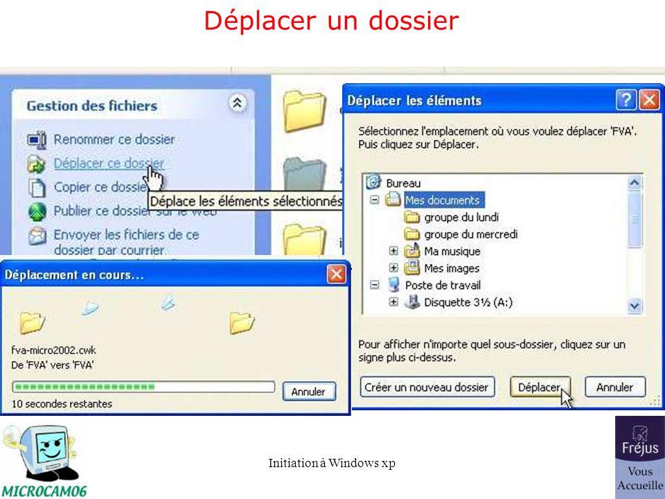 Initiation à Windows xp Déplacer un dossier