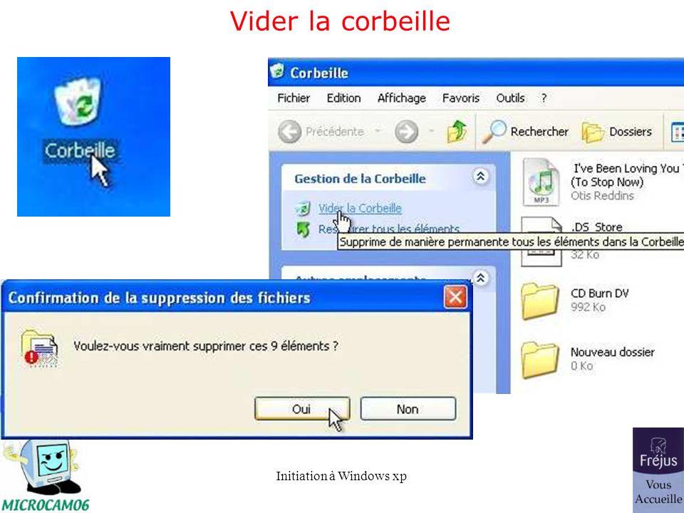Initiation à Windows xp Vider la corbeille