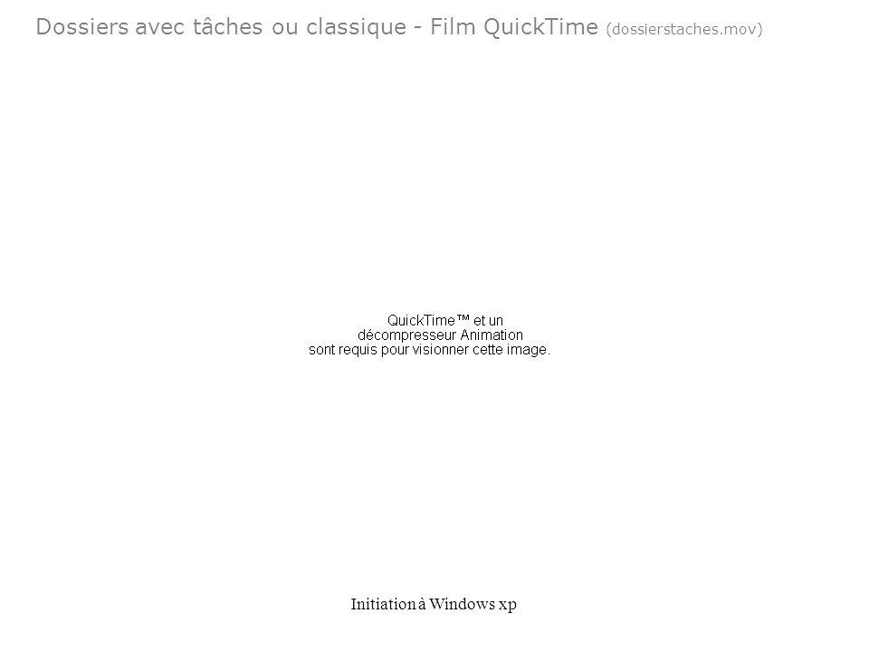 Initiation à Windows xp Dossiers avec tâches ou classique - Film QuickTime (dossierstaches.mov)