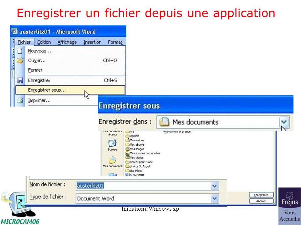 Initiation à Windows xp Enregistrer un fichier depuis une application