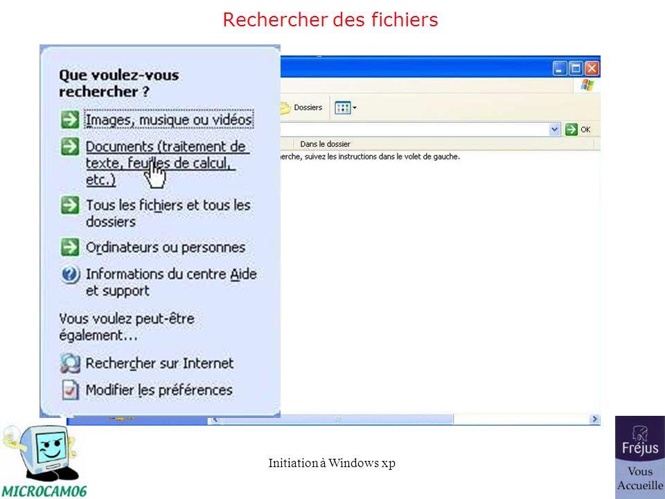 Initiation à Windows xp Rechercher des fichiers
