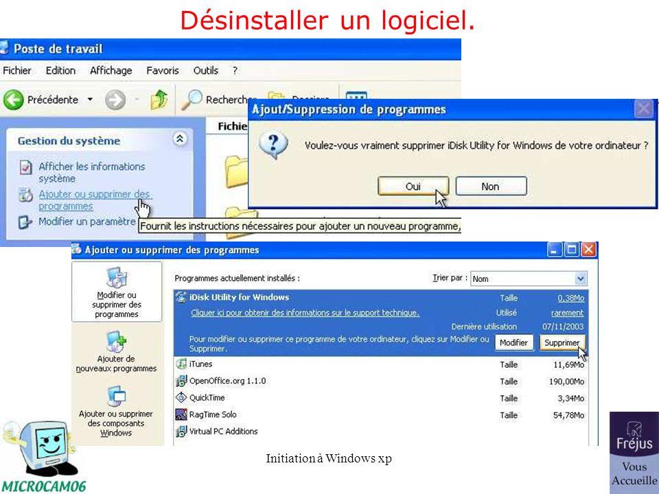 Initiation à Windows xp Désinstaller un logiciel.
