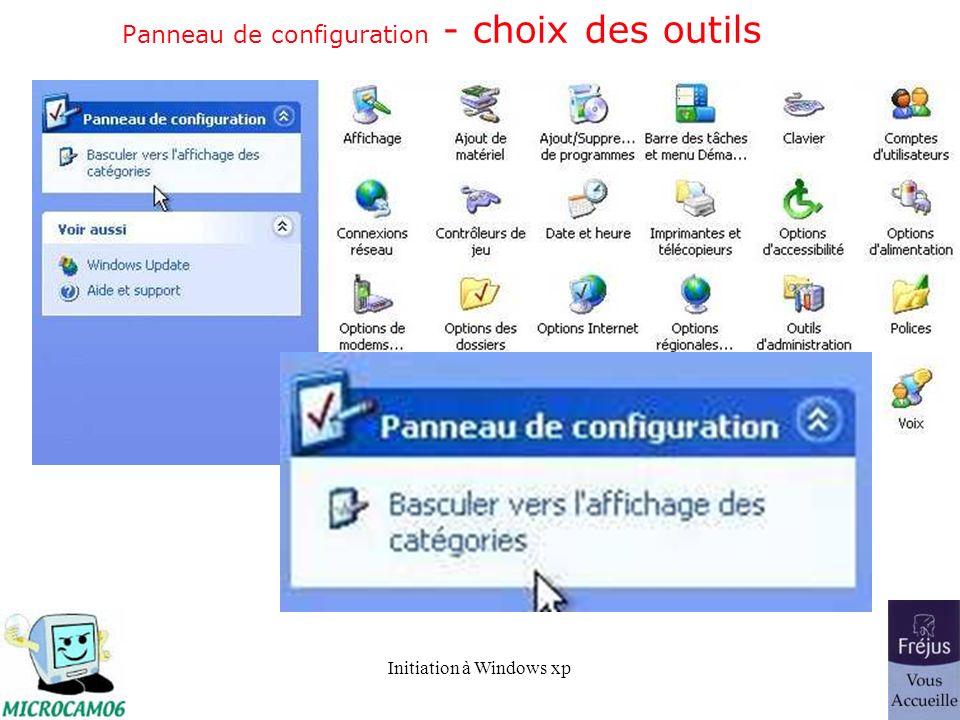Initiation à Windows xp Panneau de configuration - choix des outils