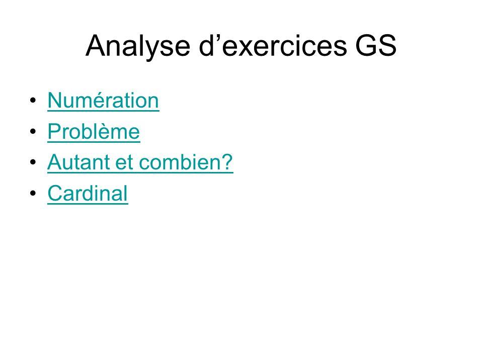 Analyse dexercices GS Numération Problème Autant et combien? Cardinal