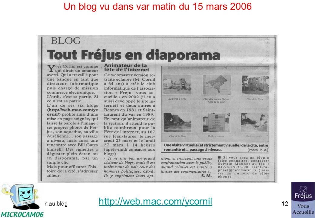initiation au blog11 Un blog créé avec iWeb http://web.mac.com/ycornil/