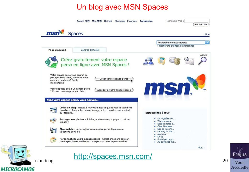 initiation au blog19 Un blog avec MSN