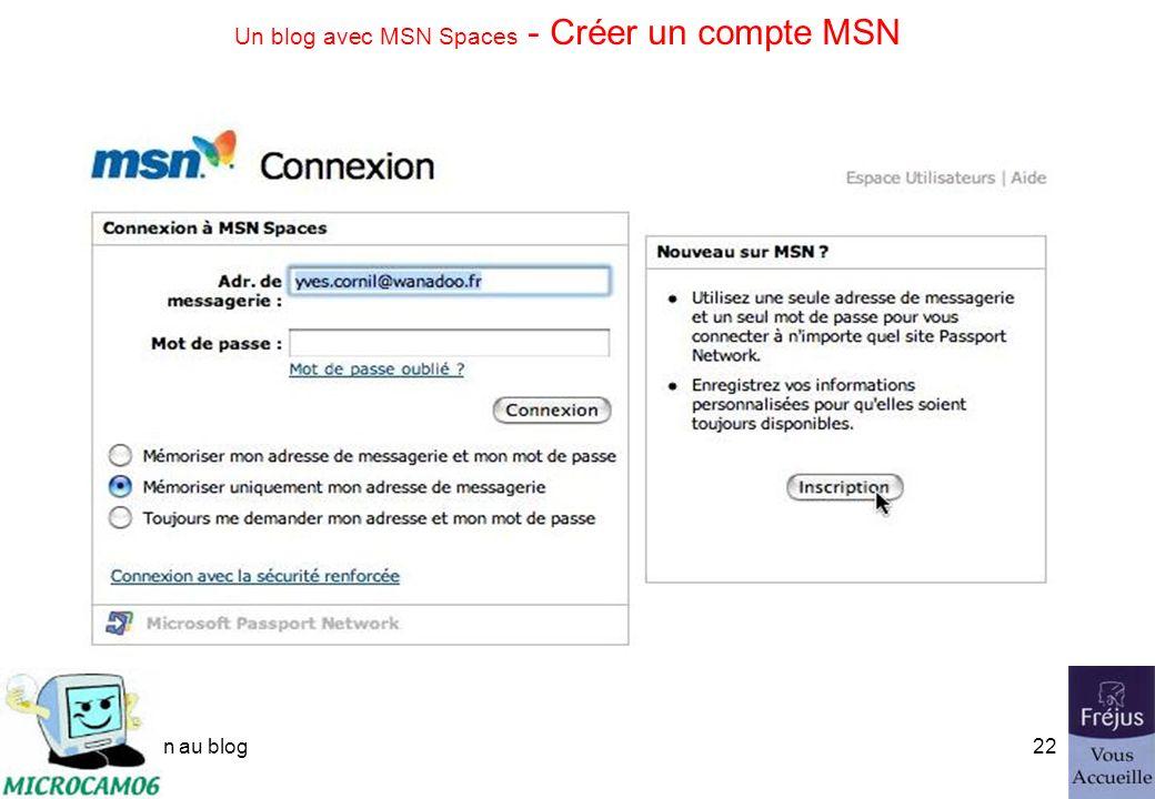 initiation au blog21 Un blog avec MSN Spaces Blog de Fréjus Vous Accueille