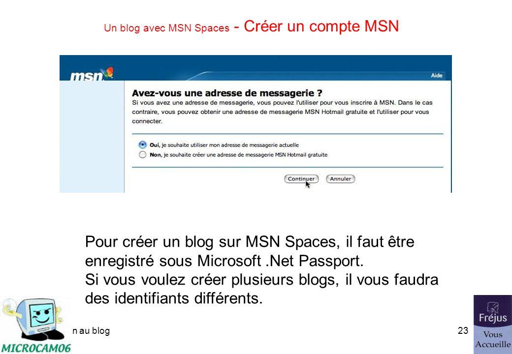 initiation au blog22 Un blog avec MSN Spaces - Créer un compte MSN