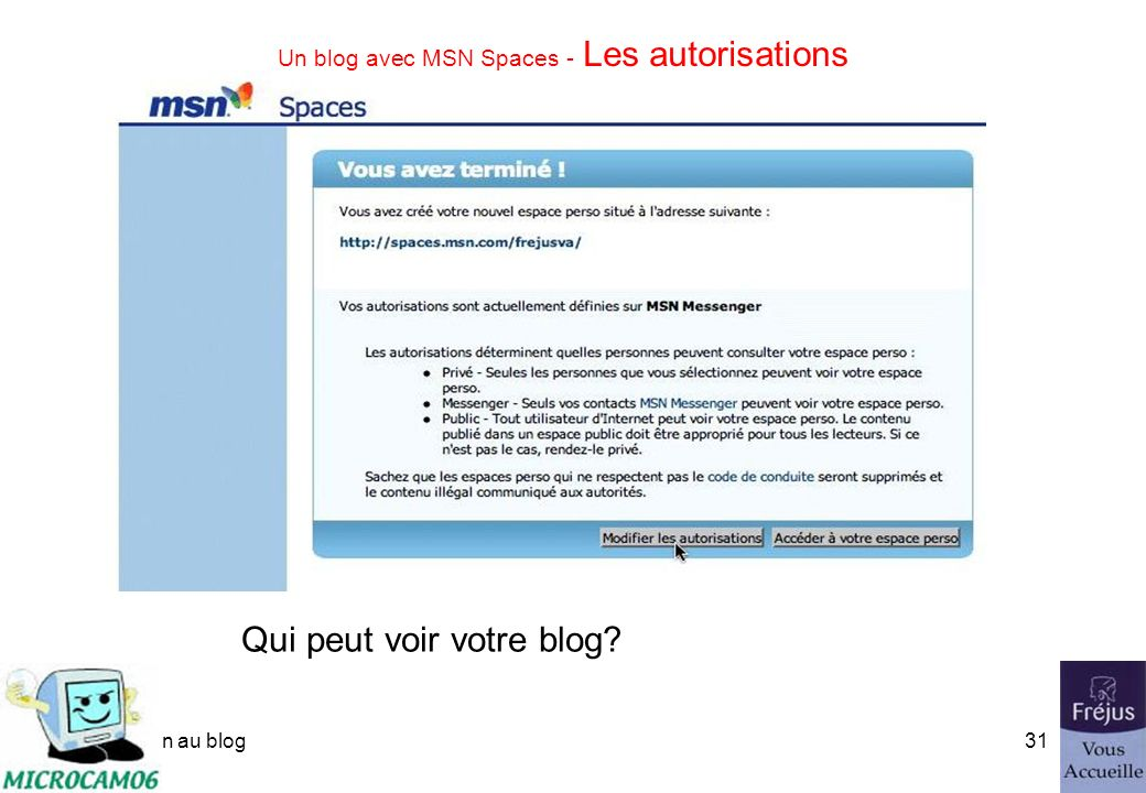 initiation au blog30 Un blog avec MSN Spaces