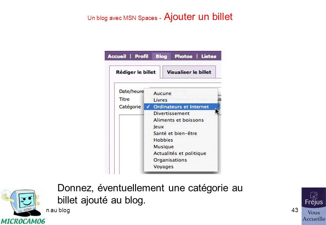 initiation au blog42 Un blog avec MSN Spaces - Ajouter un billet