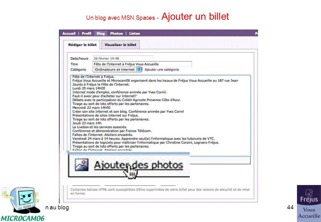 initiation au blog43 Un blog avec MSN Spaces - Ajouter un billet Donnez, éventuellement une catégorie au billet ajouté au blog.