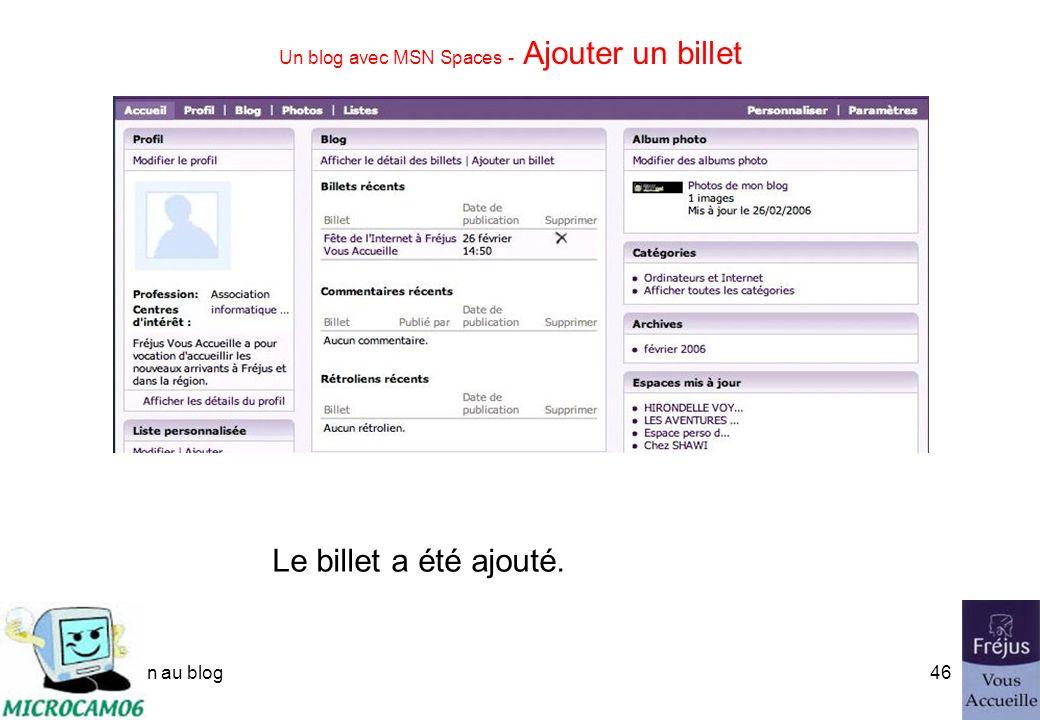 initiation au blog45 Un blog avec MSN Spaces - Ajouter des photos à un billet Laffichage dépendra du navigateur utilisé (Safari, Firefox, Internet Exp