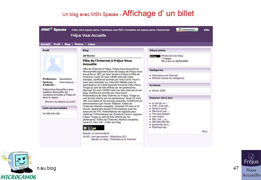 initiation au blog46 Un blog avec MSN Spaces - Ajouter un billet Le billet a été ajouté.