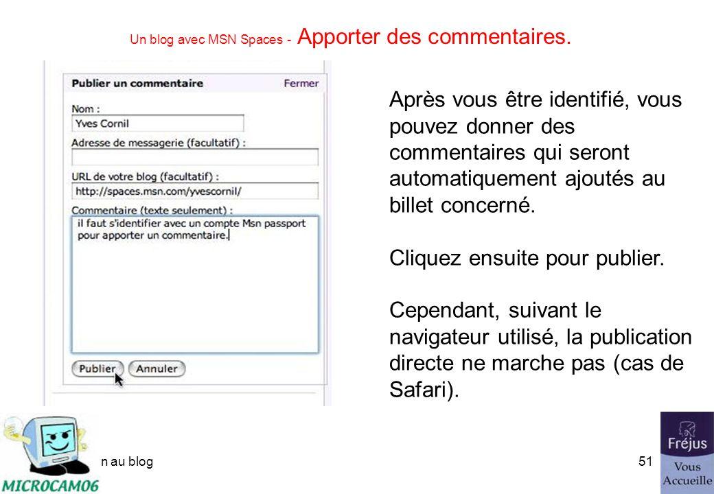 initiation au blog50 Un blog avec MSN Spaces - Apporter des commentaires