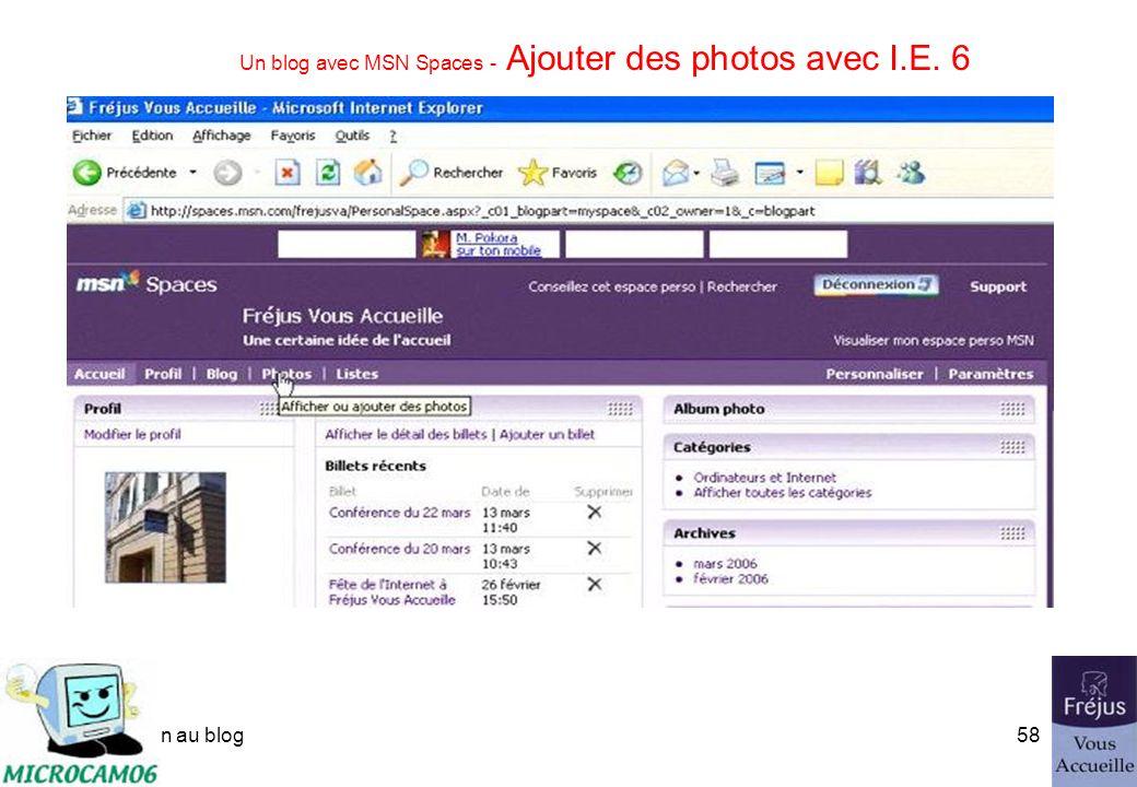 initiation au blog57 Un blog avec MSN Spaces - Ajouter des photos Ici sous Safari.