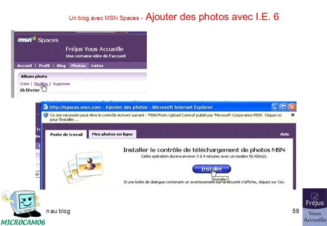 initiation au blog58 Un blog avec MSN Spaces - Ajouter des photos avec I.E. 6