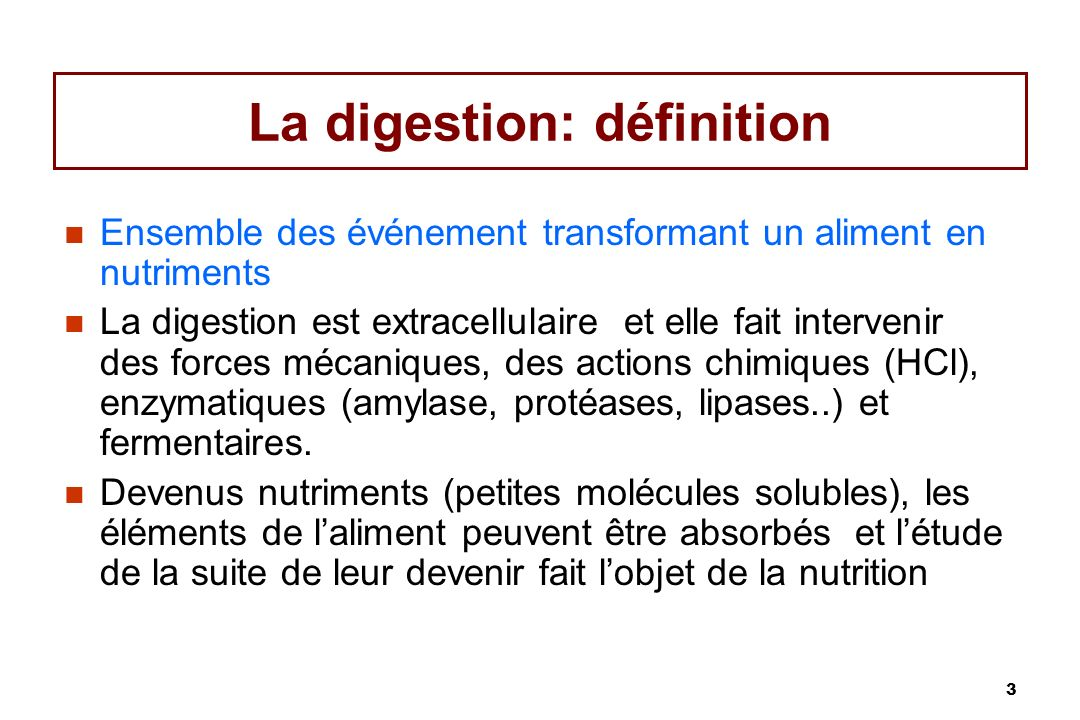 4 La place de la digestion Collecte des aliments Ingestion Aliment Alimentation Tube digestif Nutriment Digestion (mécanique, chimique, fermentation) Absorption Nutrition