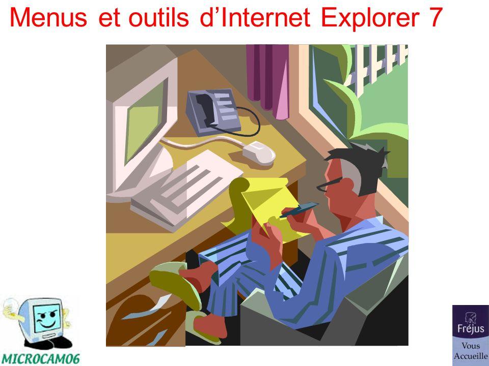 Menus et outils dInternet Explorer 7