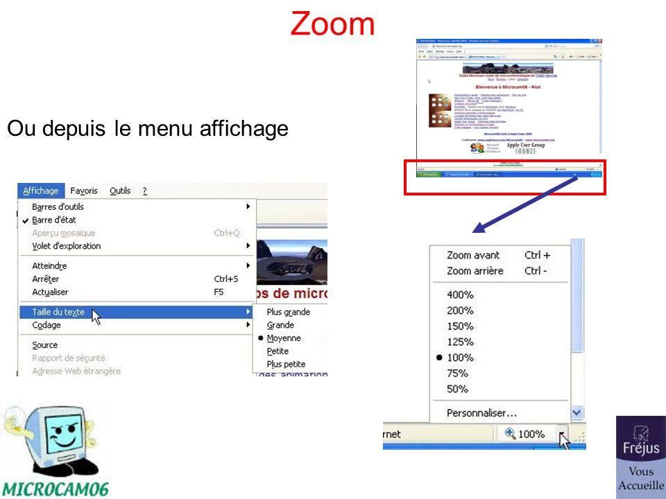 Zoom Ou depuis le menu affichage