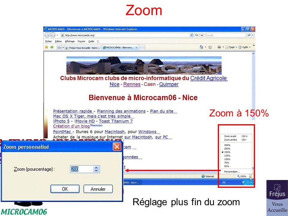 Zoom Zoom à 150% Réglage plus fin du zoom