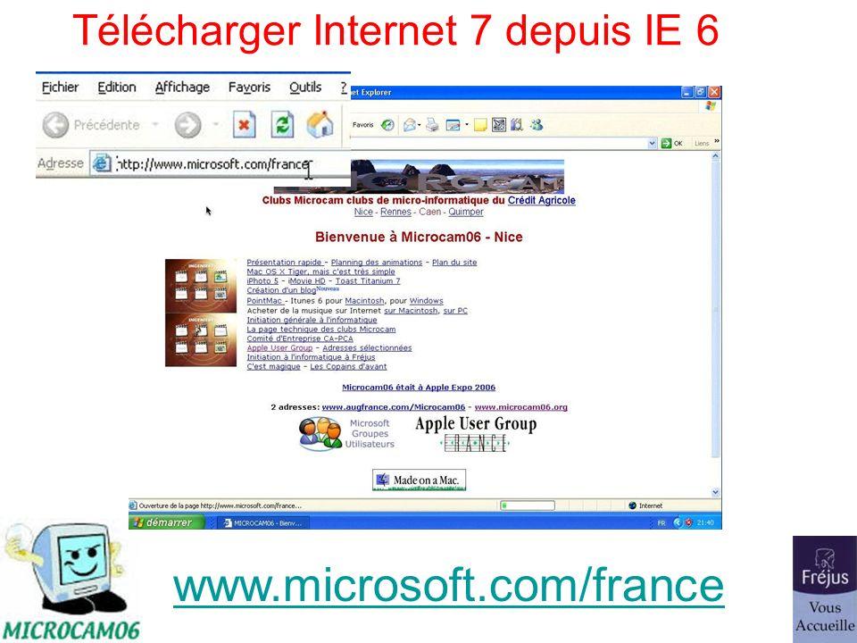 Télécharger Internet 7 depuis IE 6 www.microsoft.com/france