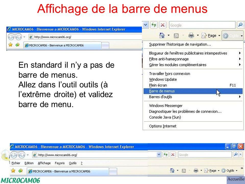 Affichage de la barre de menus En standard il ny a pas de barre de menus.
