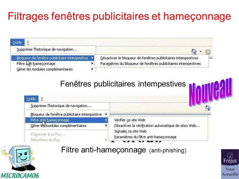 Filtrages fenêtres publicitaires et hameçonnage Fenêtres publicitaires intempestives Filtre anti-hameçonnage (anti-phishing)