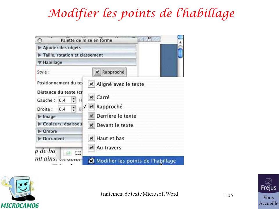 traitement de texte Microsoft Word 105 Modifier les points de lhabillage