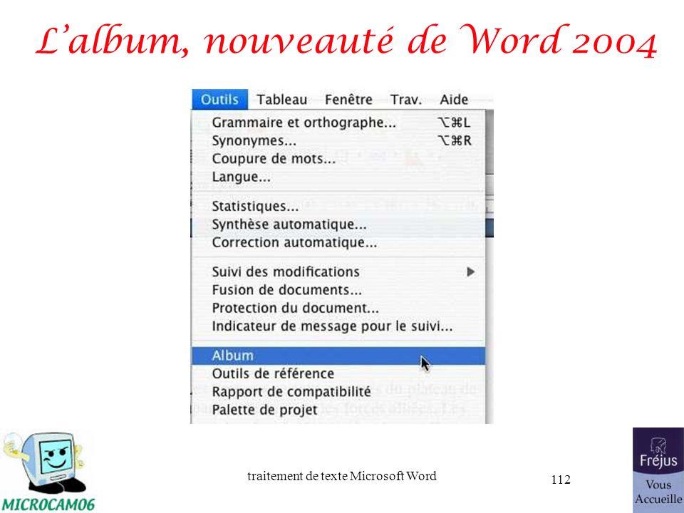 traitement de texte Microsoft Word 112 Lalbum, nouveauté de Word 2004