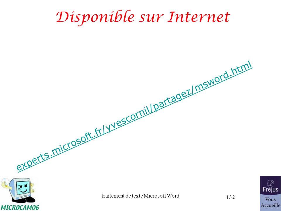 traitement de texte Microsoft Word 132 Disponible sur Internet experts.microsoft.fr/yvescornil/partagez/msword.html
