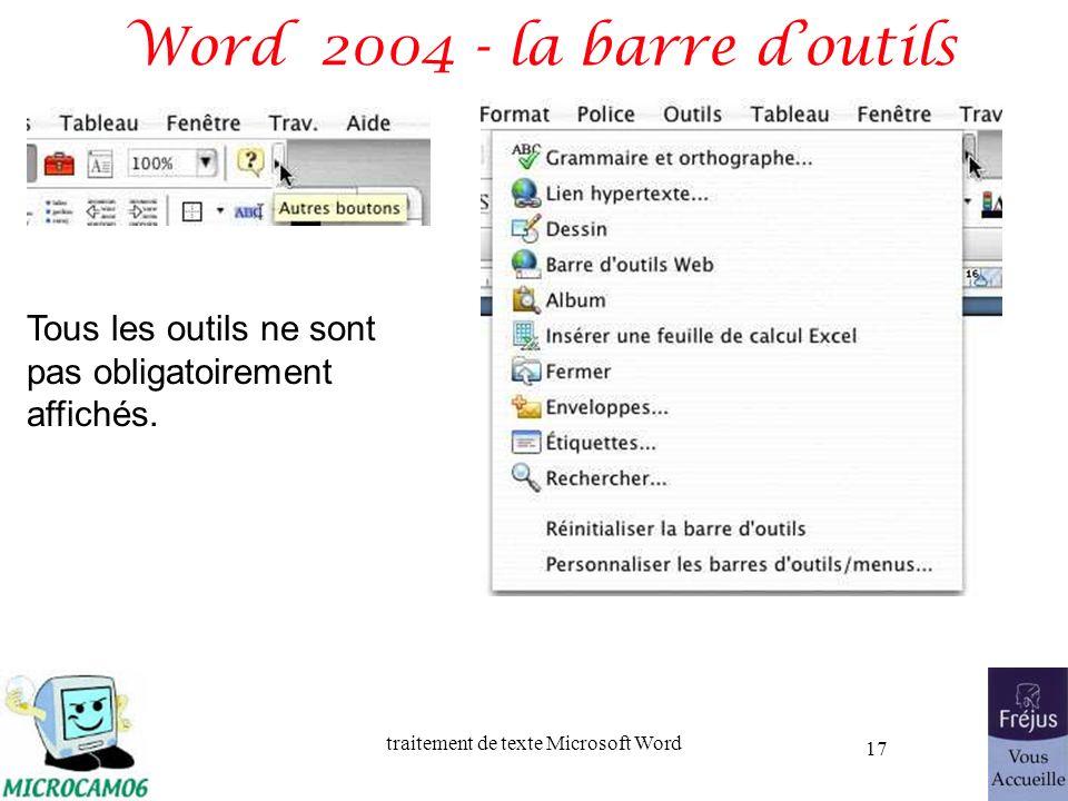 traitement de texte Microsoft Word 17 Word 2004 - la barre doutils Tous les outils ne sont pas obligatoirement affichés.