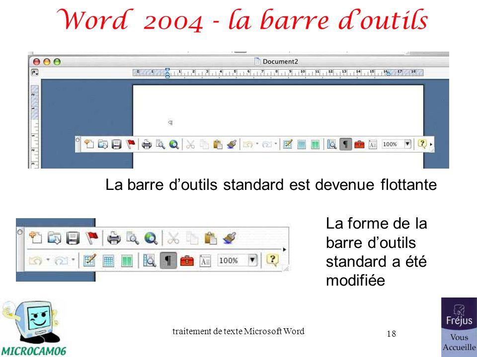 traitement de texte Microsoft Word 18 Word 2004 - la barre doutils La barre doutils standard est devenue flottante La forme de la barre doutils standa
