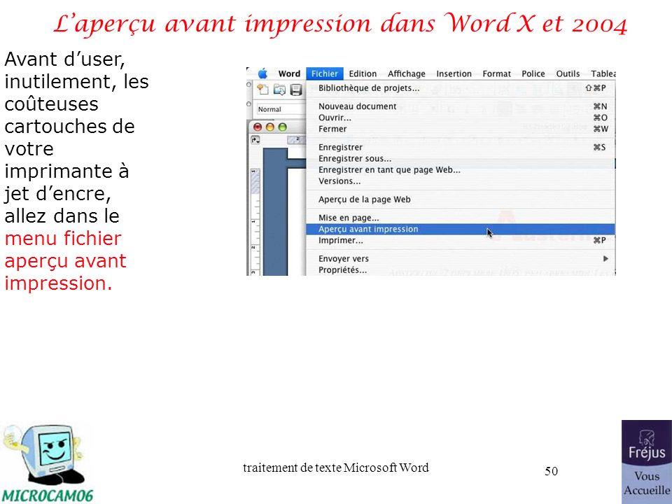 traitement de texte Microsoft Word 50 Laperçu avant impression dans Word X et 2004 Avant duser, inutilement, les coûteuses cartouches de votre imprima