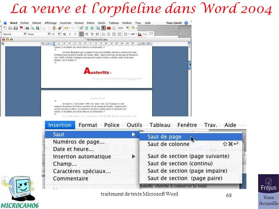 traitement de texte Microsoft Word 68 La veuve et lorpheline dans Word 2004