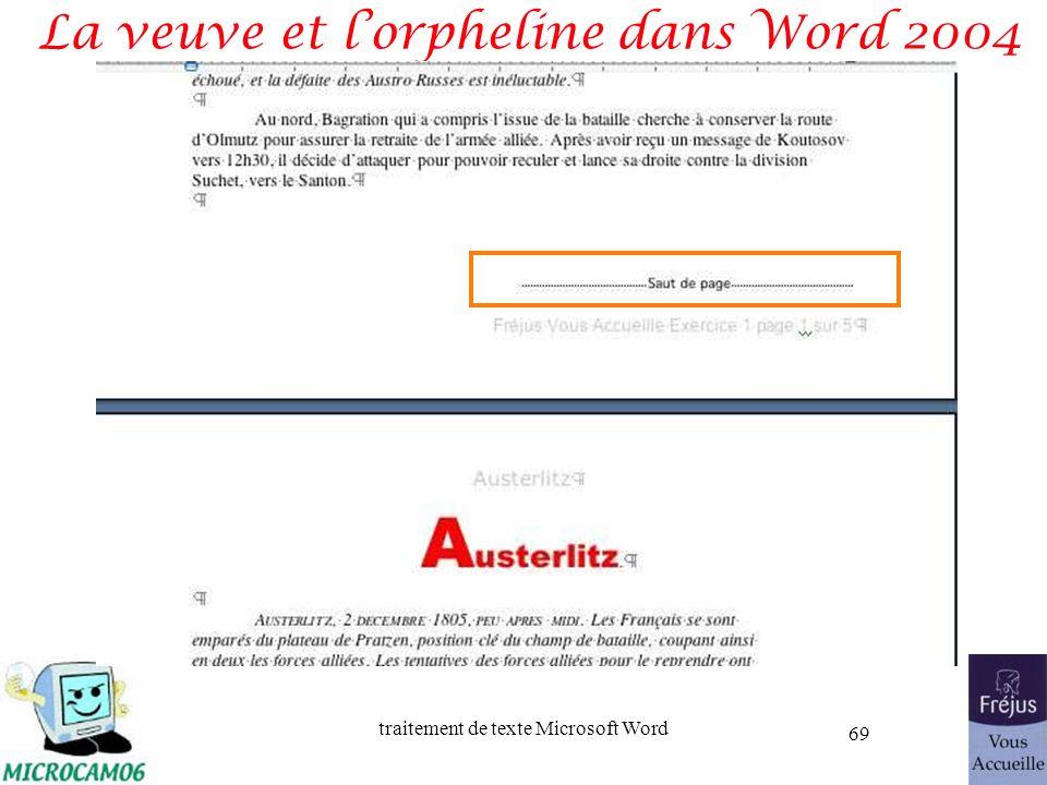 traitement de texte Microsoft Word 69 La veuve et lorpheline dans Word 2004