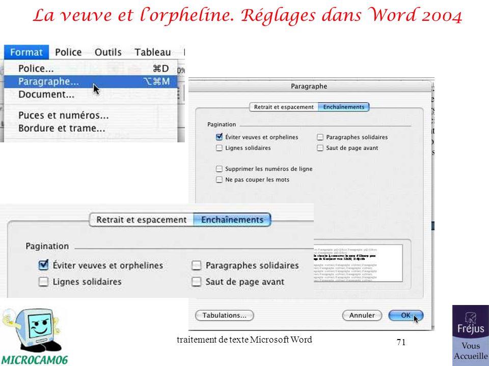 traitement de texte Microsoft Word 71 La veuve et lorpheline. Réglages dans Word 2004